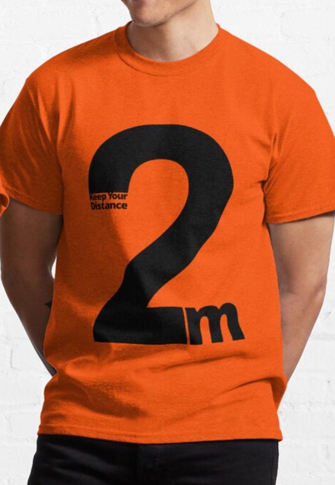 Keep Your Distance 2 metres Classic T-Shirt orange