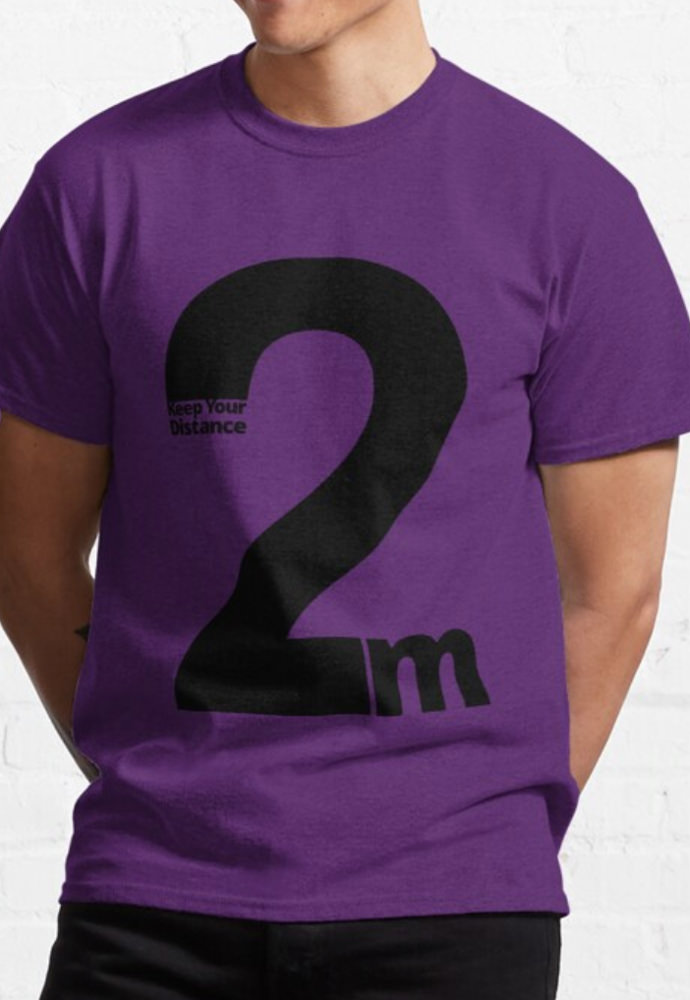 Keep Your Distance 2 metres Classic T-Shirt Purple