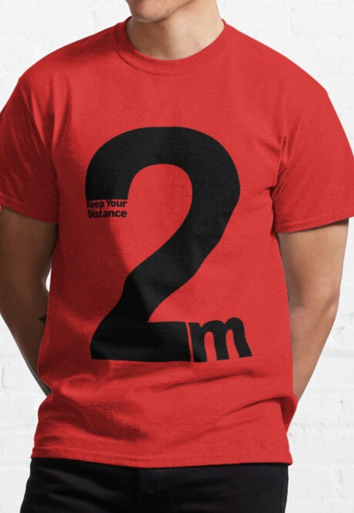 Keep Your Distance 2 metres Classic T-Shirt red