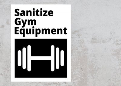 Sanitize Gym Equipment – Black and White Sign