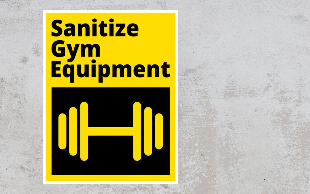 Sanitize Gym Equipment - social safety sign - yellow and black