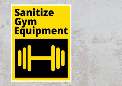Sanitize Gym Equipment – Black and Yellow Sign