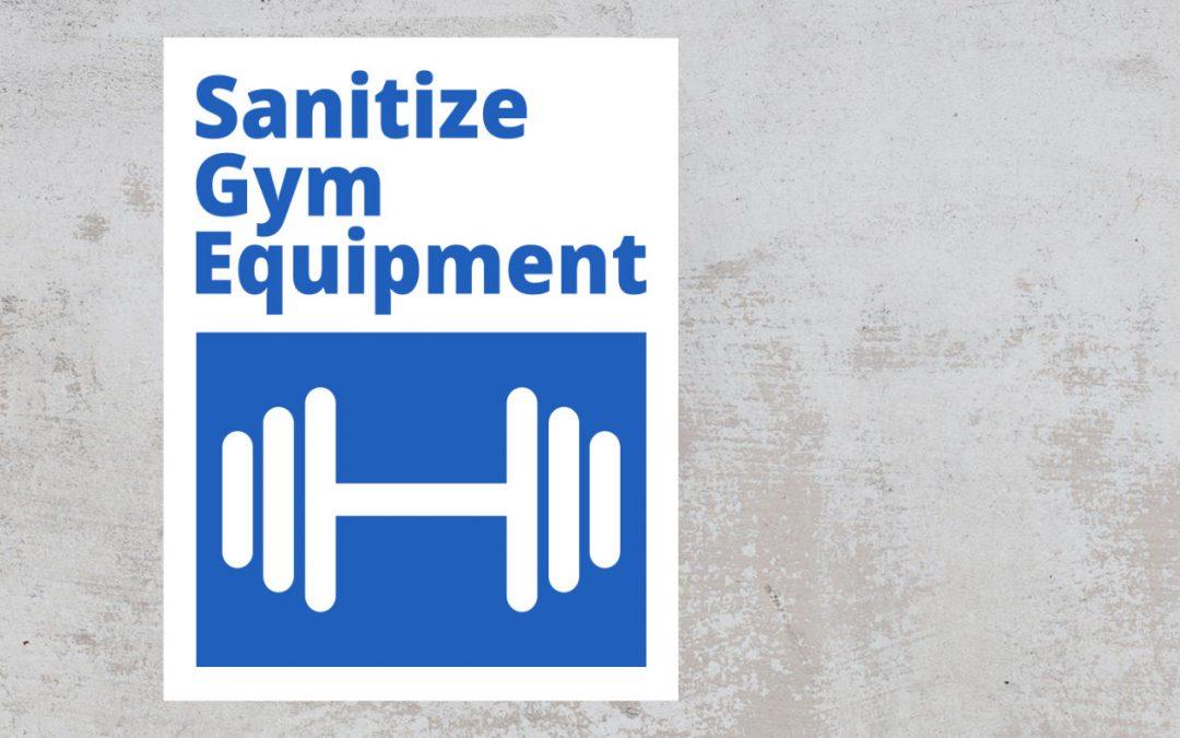 Sanitize gym equipment sign