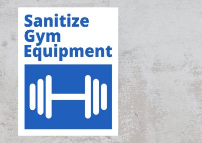 Sanitize Gym Equipment – Blue and White Sign