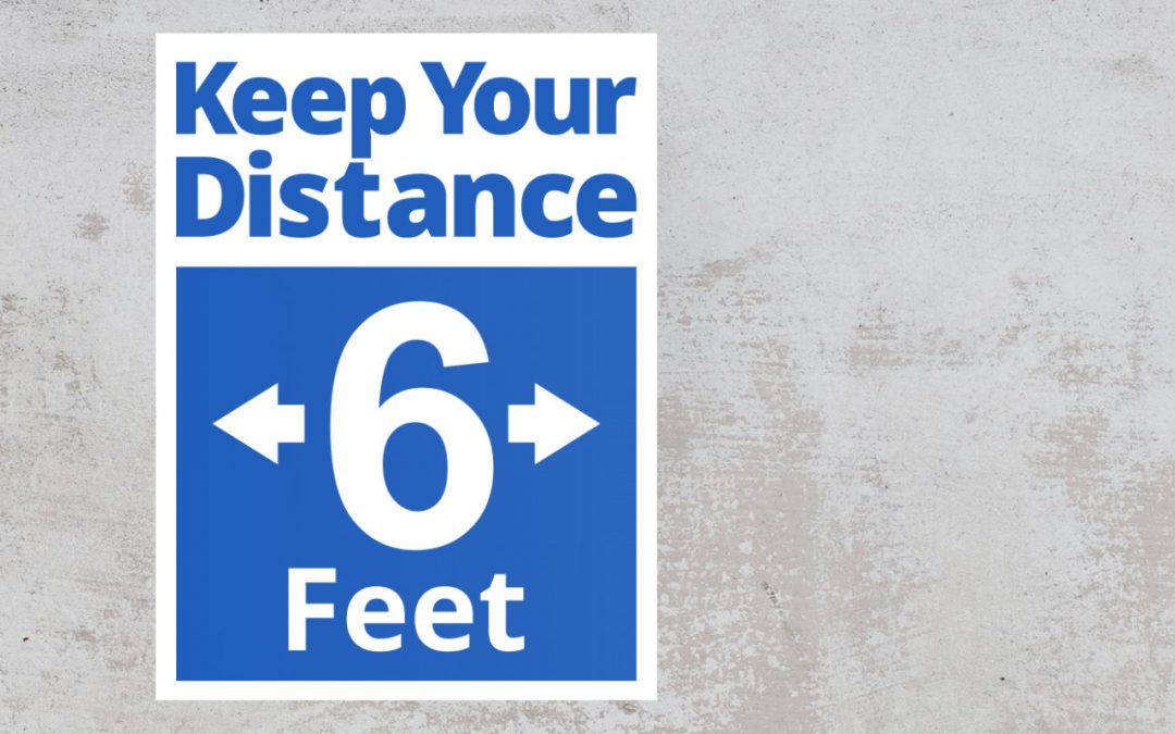 keep your distance 6 feet blue white social distancing sign
