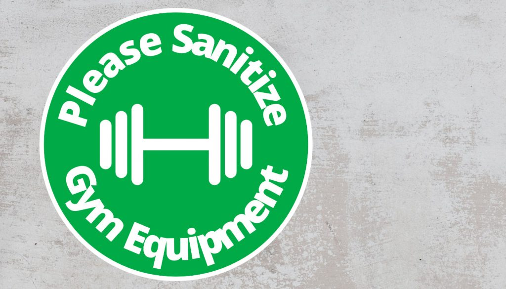 Please Sanitize gym equipment - Rounded Sign, Green and White