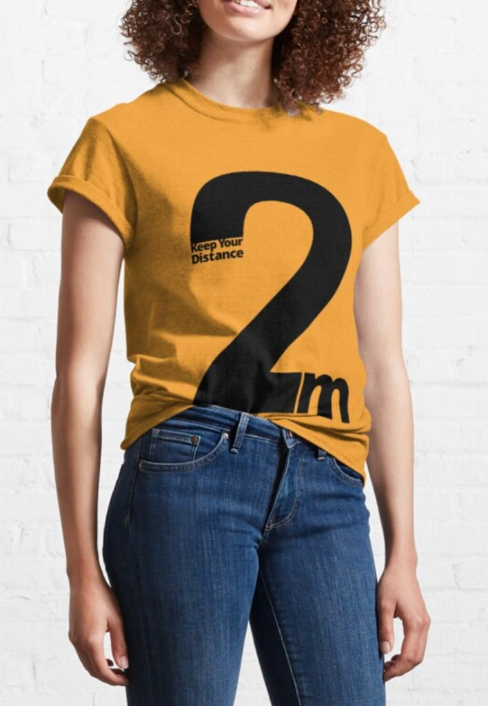 Keep Your Distance 2 metres Classic T-Shirt woman